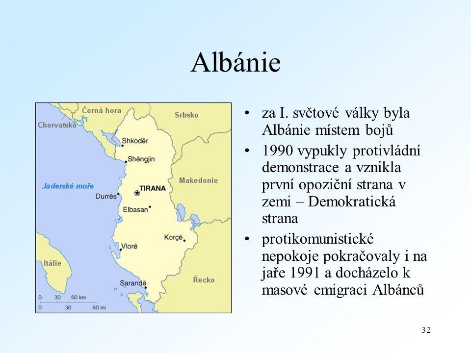 32 Albánie za I.