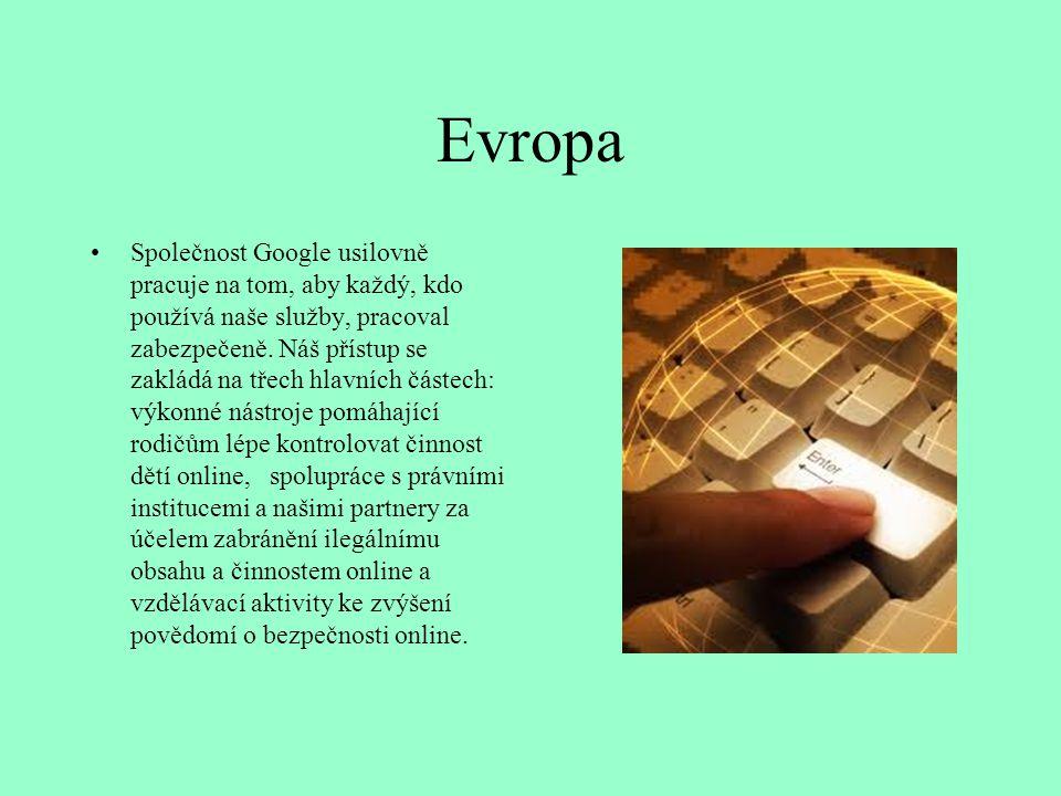 Evropa Společnost Google usilovně pracuje na tom, aby každý, kdo používá naše služby, pracoval zabezpečeně. Náš přístup se zakládá na třech hlavních č