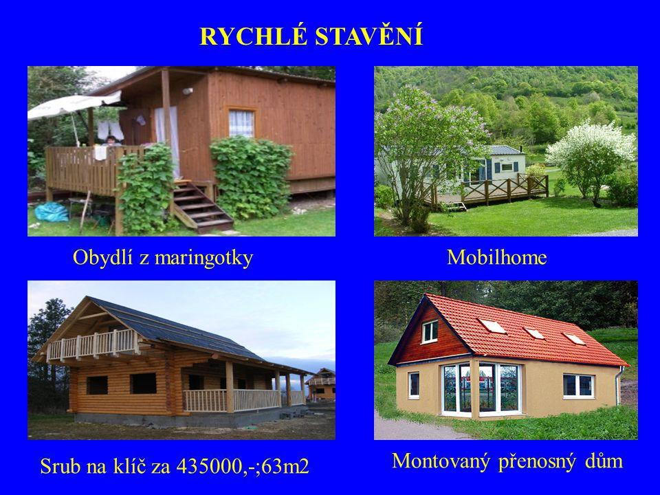 MobilhomeObydlí z maringotky Srub na klíč za 435000,-;63m2 Montovaný přenosný dům RYCHLÉ STAVĚNÍ