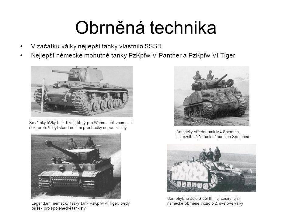 Obrněná technika V začátku války nejlepší tanky vlastnilo SSSR Nejlepší německé mohutné tanky PzKpfw V Panther a PzKpfw VI Tiger Sovětský těžký tank K