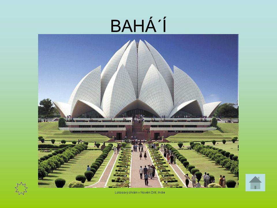 BAHÁ´Í Lotosový chrám v Novém Dillí, Indie