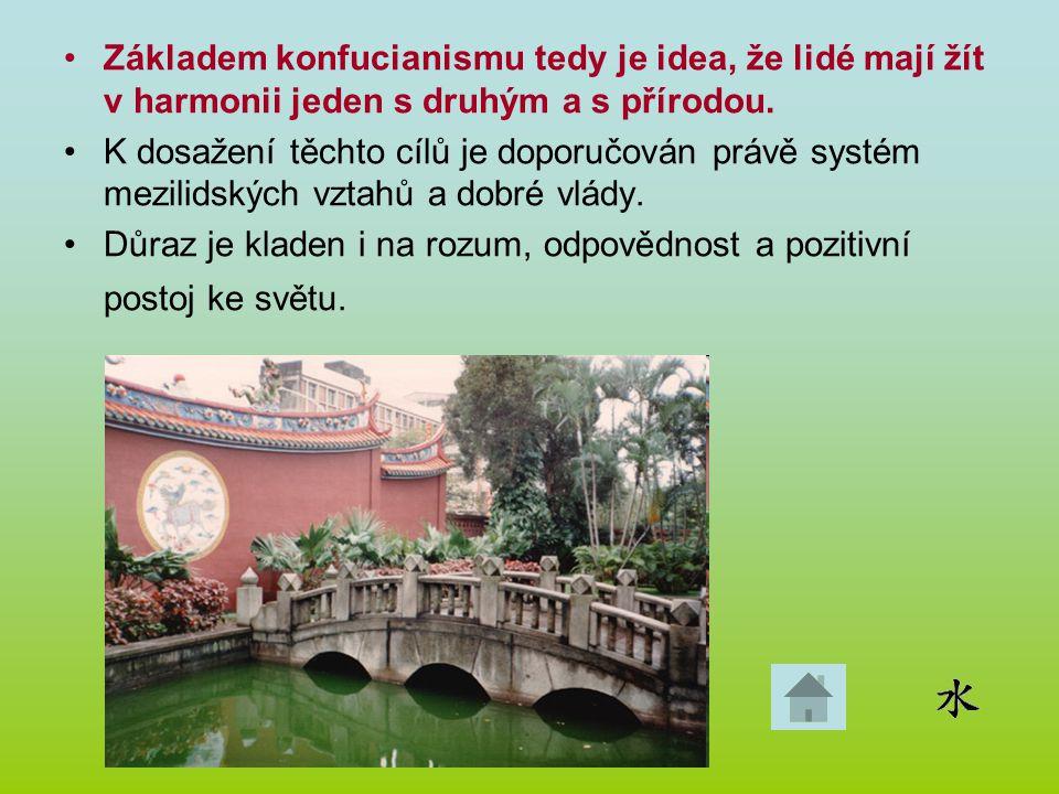 Základem konfucianismu tedy je idea, že lidé mají žít v harmonii jeden s druhým a s přírodou. K dosažení těchto cílů je doporučován právě systém mezil