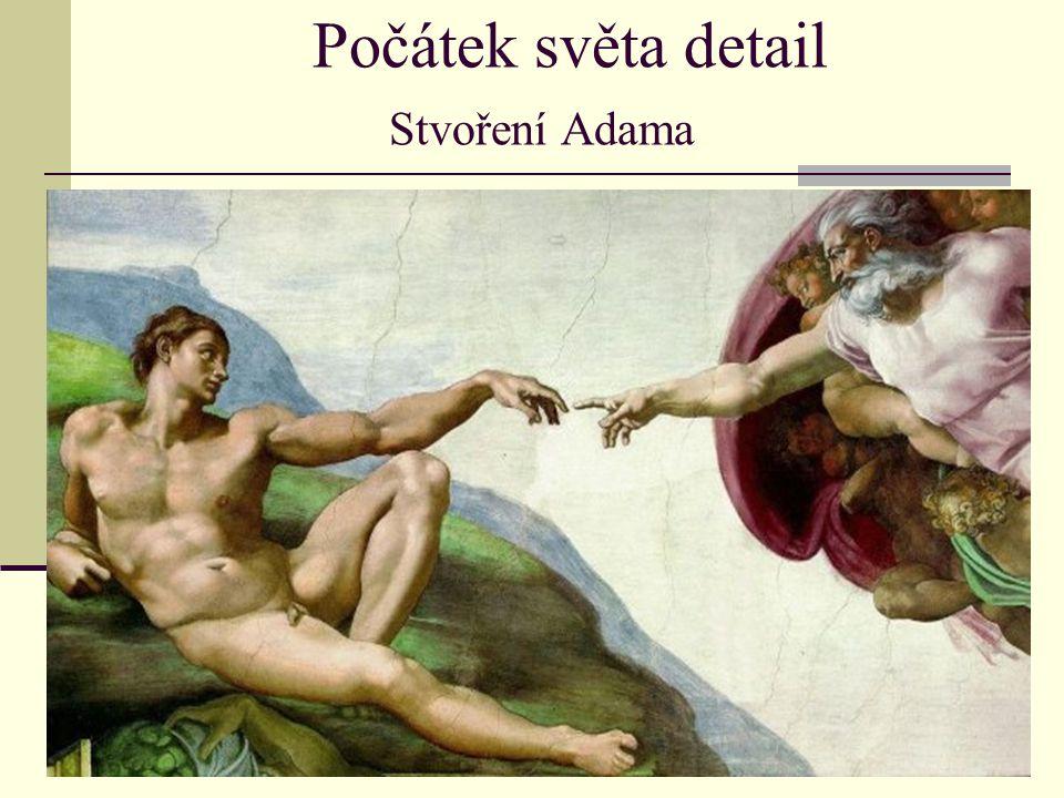 Počátek světa detail Stvoření Adama