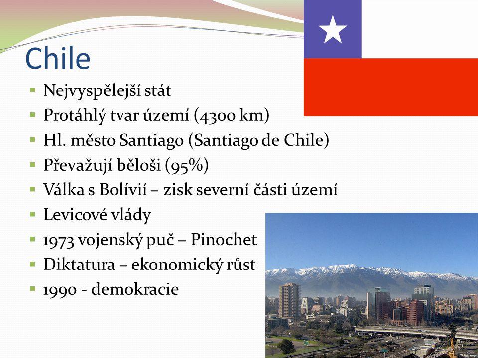 Chile  Nejvyspělejší stát  Protáhlý tvar území (4300 km)  Hl. město Santiago (Santiago de Chile)  Převažují běloši (95%)  Válka s Bolívií – zisk
