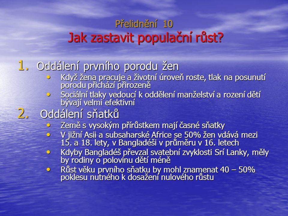 Přelidnění 10 Jak zastavit populační růst.1.