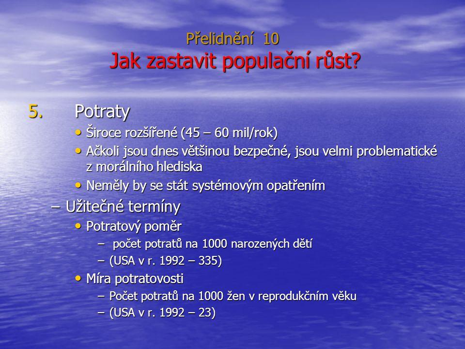 Přelidnění 10 Jak zastavit populační růst.5.