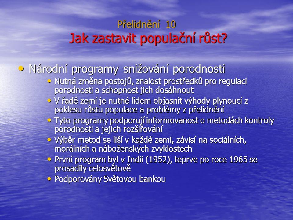 Přelidnění 10 Jak zastavit populační růst.