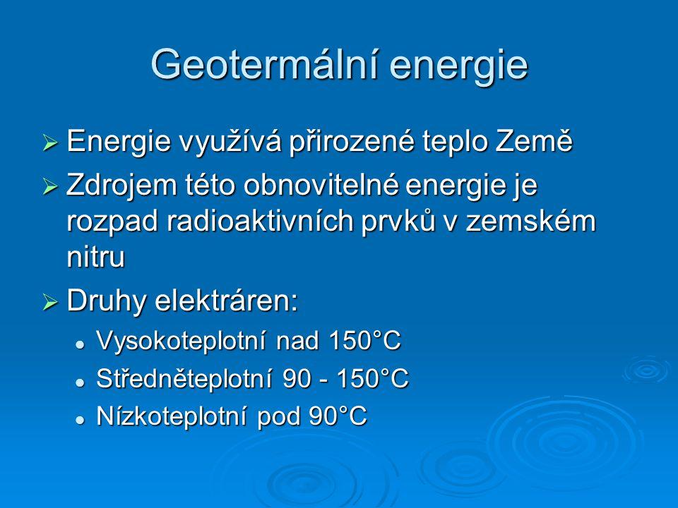 Energie slapová  V současné době existují dva systémy využití slapových jevů Systém se dvěma nádržemi, mezi kterými je elektrárna Systém se dvěma nádržemi, mezi kterými je elektrárna Elektrárna s jednou nádrží Elektrárna s jednou nádrží