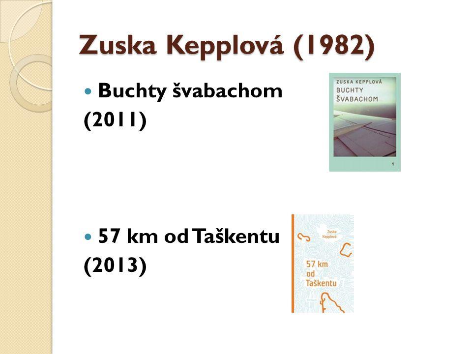 Svetlana Žuchová (1976) Yesim (2006) Zlodeji a svedkovia (2011) Obrazy zo života M. (2013)