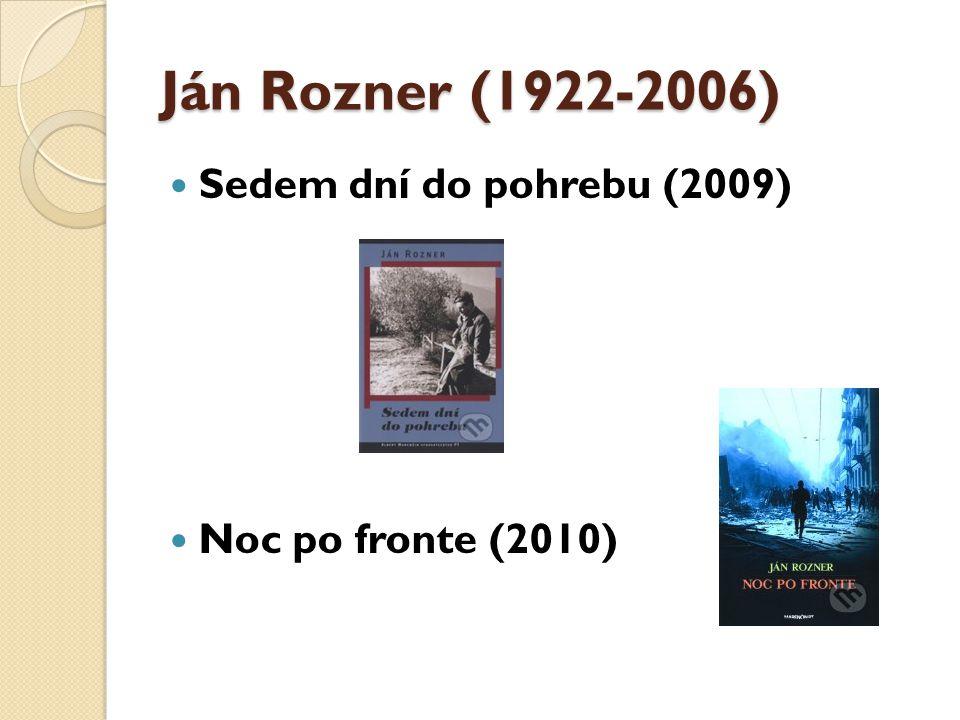 Uršula Kovalyk (pseud.) (1969) Krasojazdkyňa (2013) Další knihy: Neverné ženy neznášajú vajíčka (2003), Travesty šou (2004), Žena zo sekáča (2008)