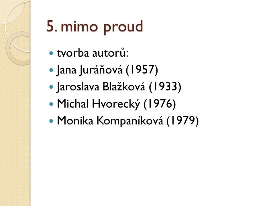 Jana Juráňová (1957) Orodovnice (2006) Žila som s Hviezdoslavom (2008) Nevybavená záležitosť (2013)