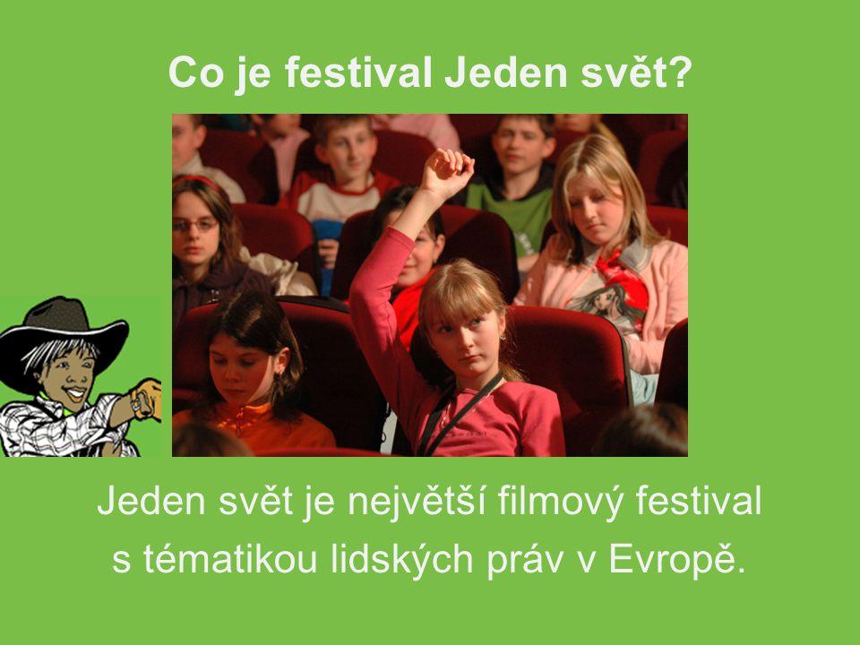 Jeden svět je největší filmový festival s tématikou lidských práv v Evropě.