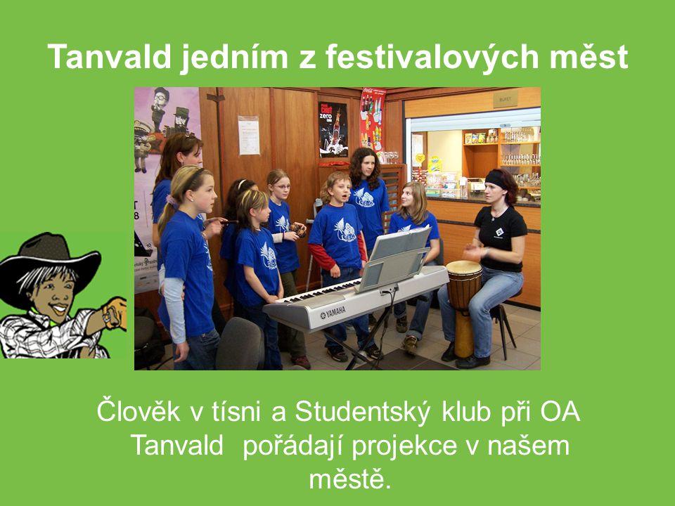 Člověk v tísni a Studentský klub při OA Tanvald pořádají projekce v našem městě.