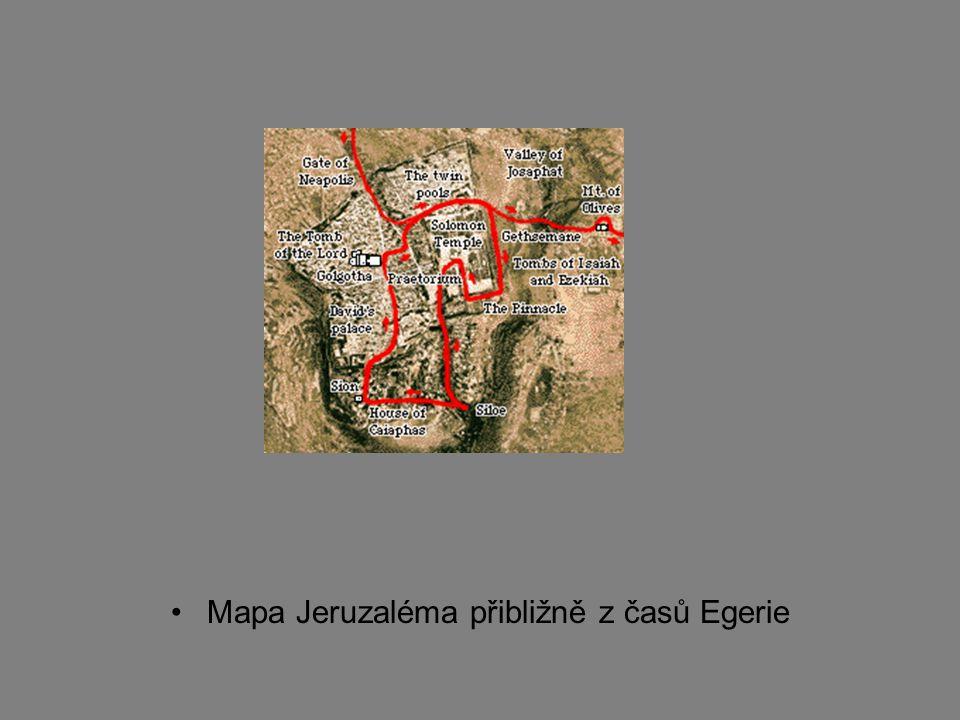 Mapa Jeruzaléma přibližně z časů Egerie