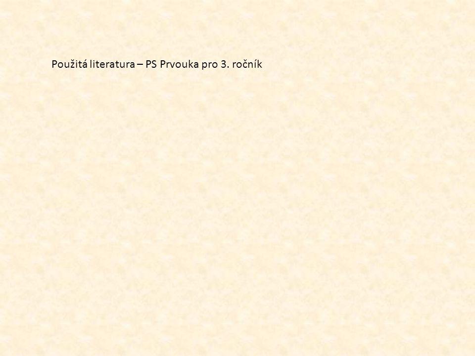 Použitá literatura – PS Prvouka pro 3. ročník