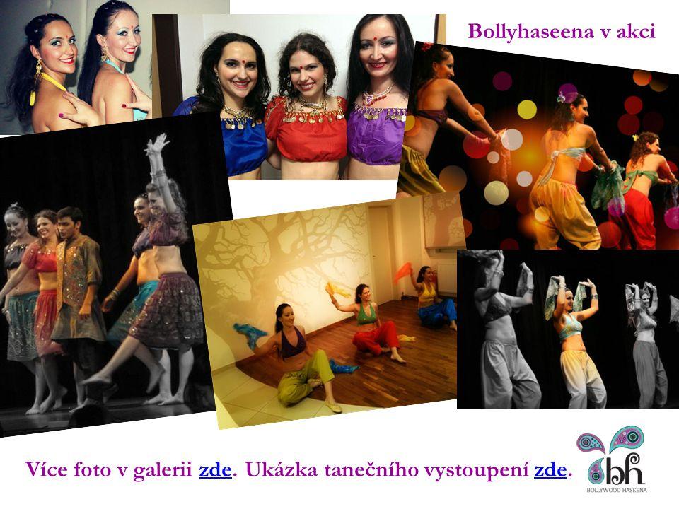 Bollyhaseena v akci https://www.youtube.com/watch v=q4Amv4dnBsY&feature=youtu.be Více foto v galerii zde.zdeUkázka tanečního vystoupení zde.zde
