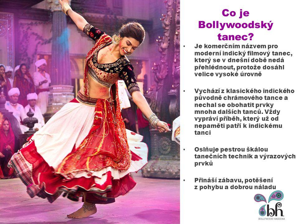 Co je Bollywoodský tanec? Je komerčním názvem pro moderní indický filmový tanec, který se v dnešní době nedá přehlédnout, protože dosáhl velice vysoké