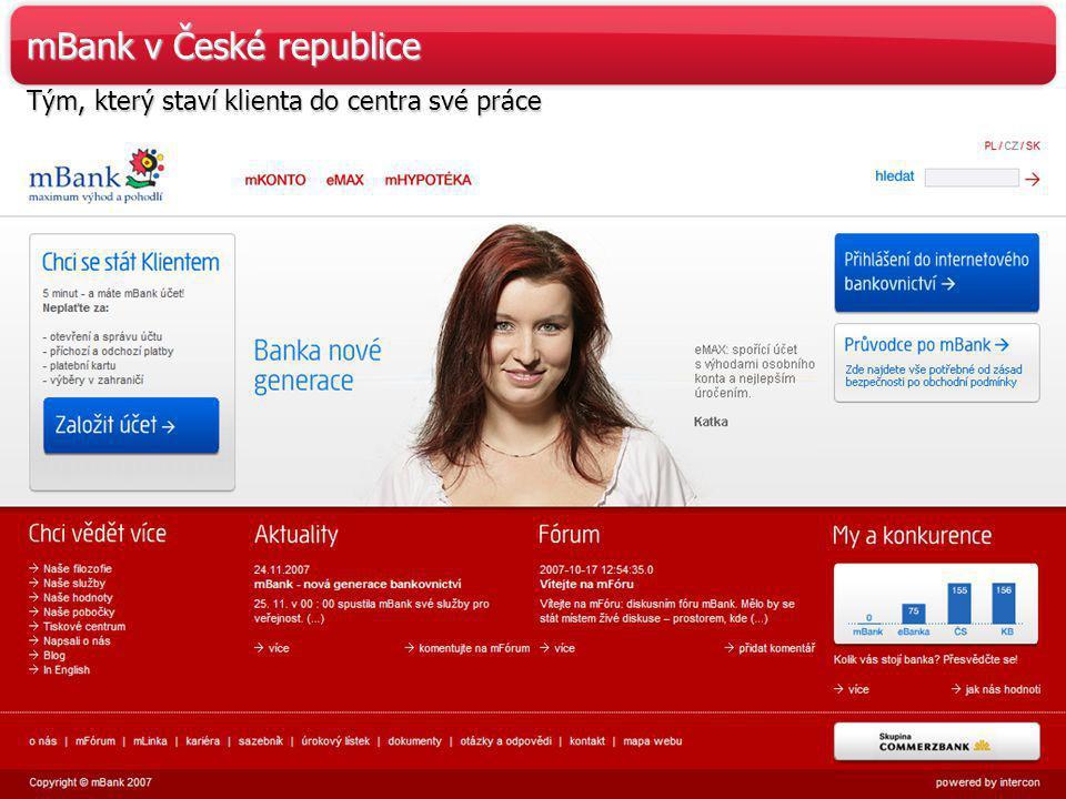 38 www.mBank.cz mBank v České republice Tým, který staví klienta do centra své práce