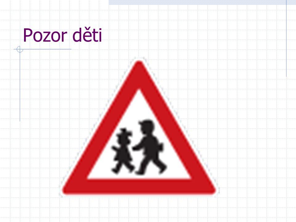Pozor děti