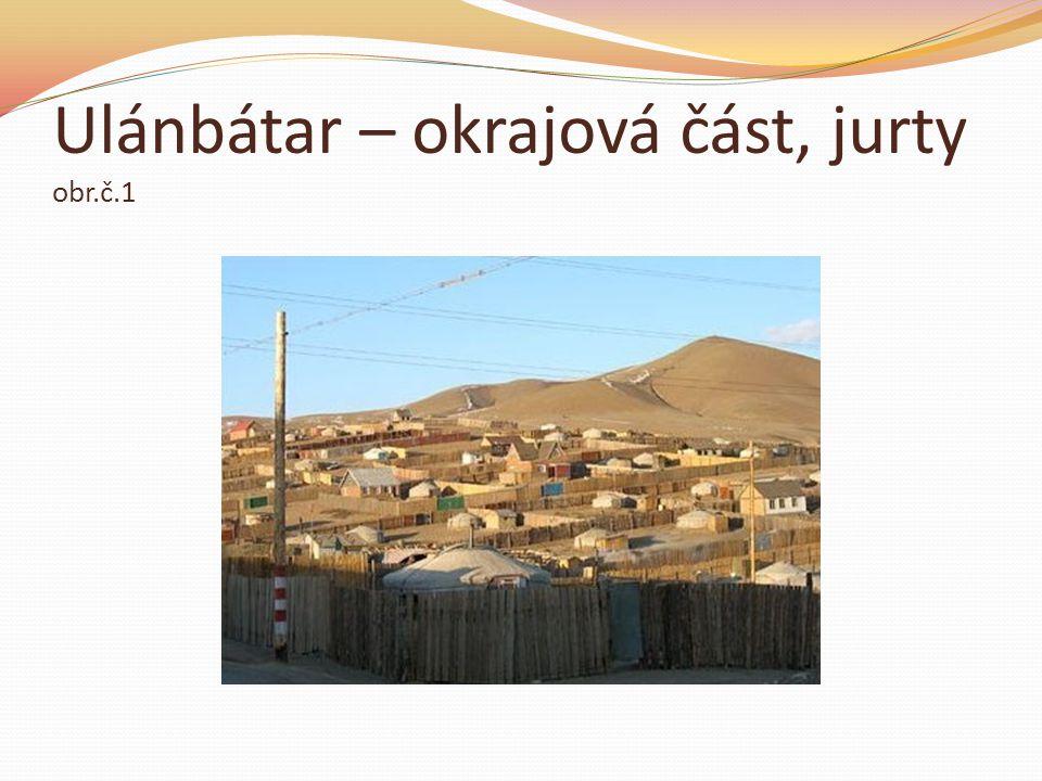Ulánbátar – okrajová část, jurty obr.č.1