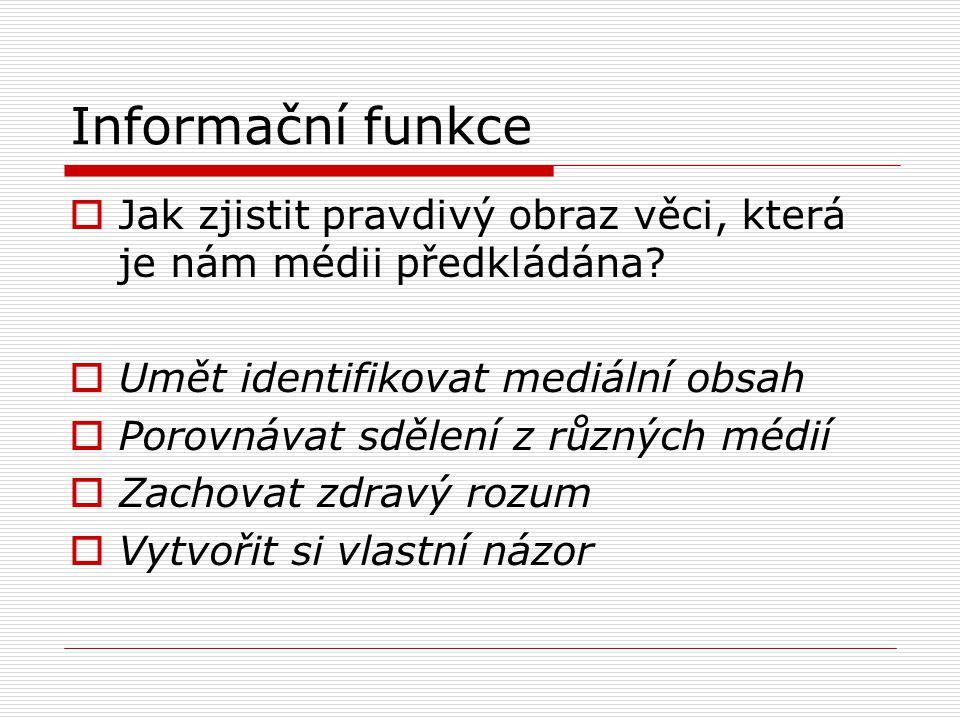 Zábavní funkce  Jak se dnešní společnost baví.Jak se lidé bavili v minulosti.