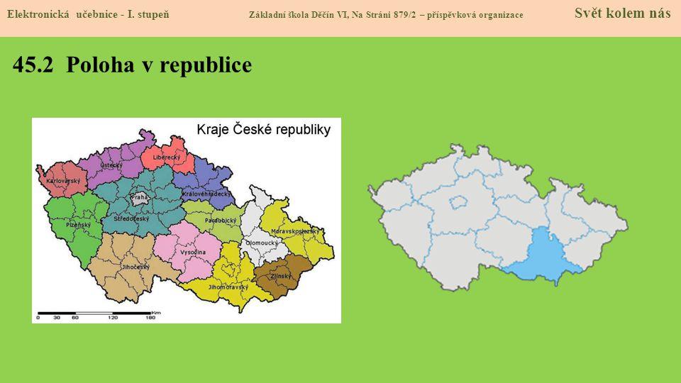 45.2 Poloha v republice Elektronická učebnice - I.