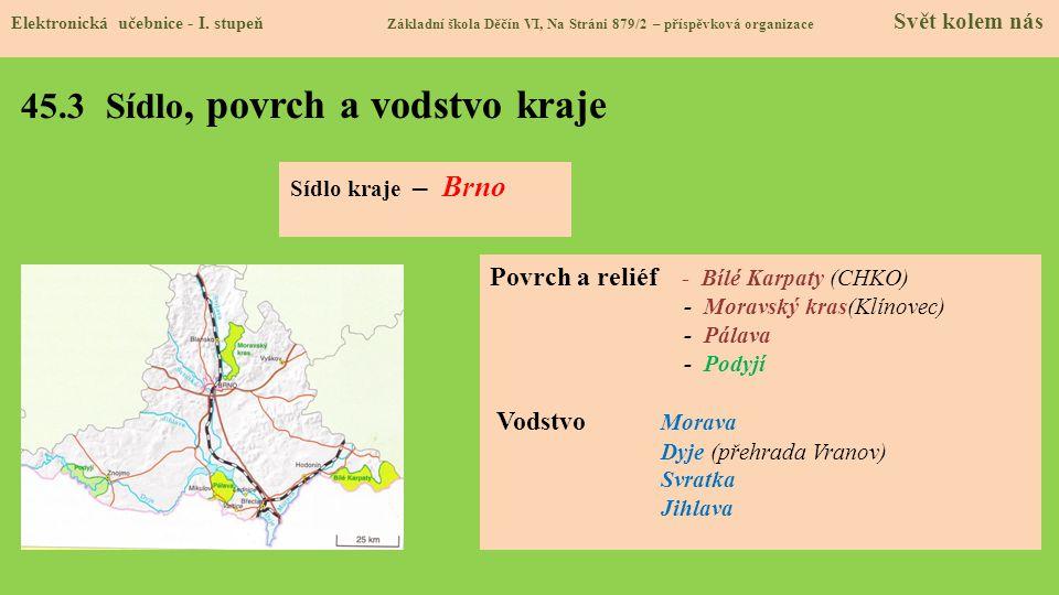45.3 Sídlo, povrch a vodstvo kraje Elektronická učebnice - I.