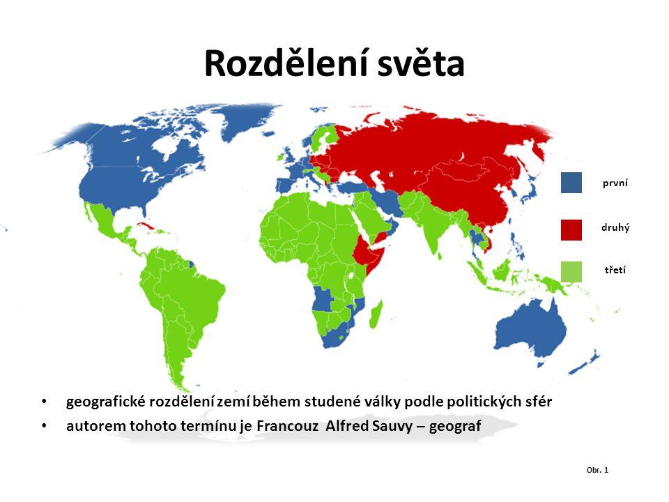 Rozdělení světa geografické rozdělení zemí během studené války podle politických sfér autorem tohoto termínu je Francouz Alfred Sauvy – geograf první