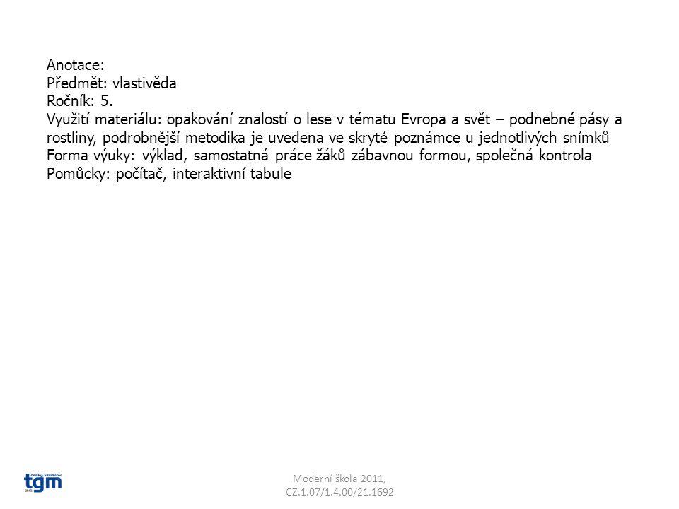 Anotace: Předmět: vlastivěda Ročník: 5.