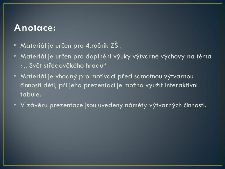 Materiál je určen pro 4.ročník ZŠ.