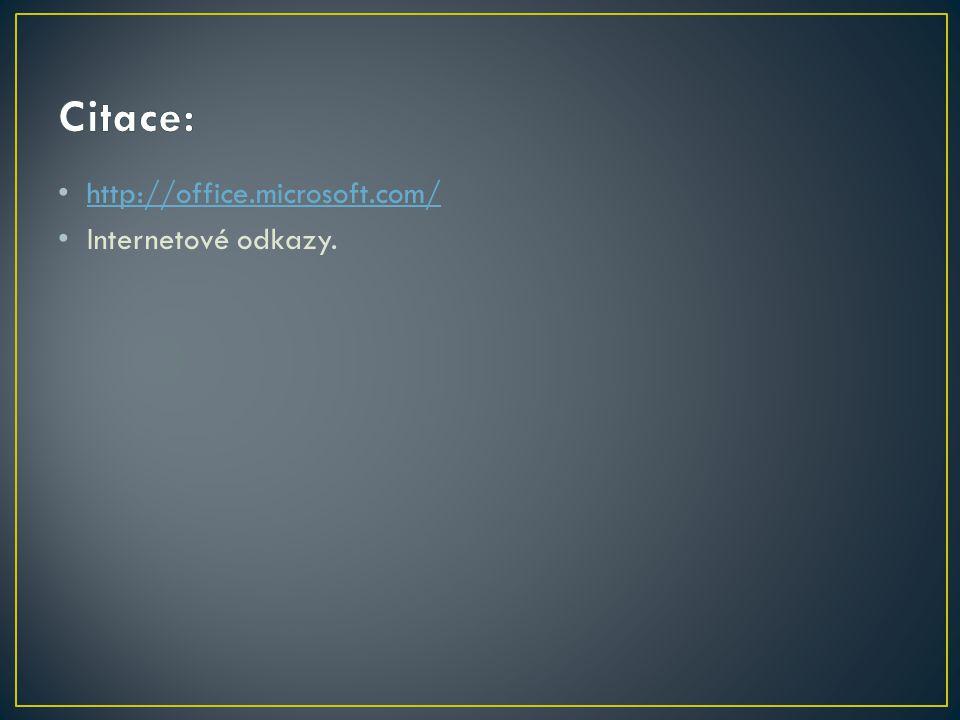 http://office.microsoft.com/ Internetové odkazy.