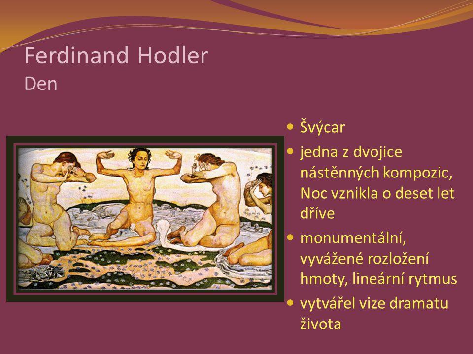 Ferdinand Hodler Den Švýcar jedna z dvojice nástěnných kompozic, Noc vznikla o deset let dříve monumentální, vyvážené rozložení hmoty, lineární rytmus vytvářel vize dramatu života