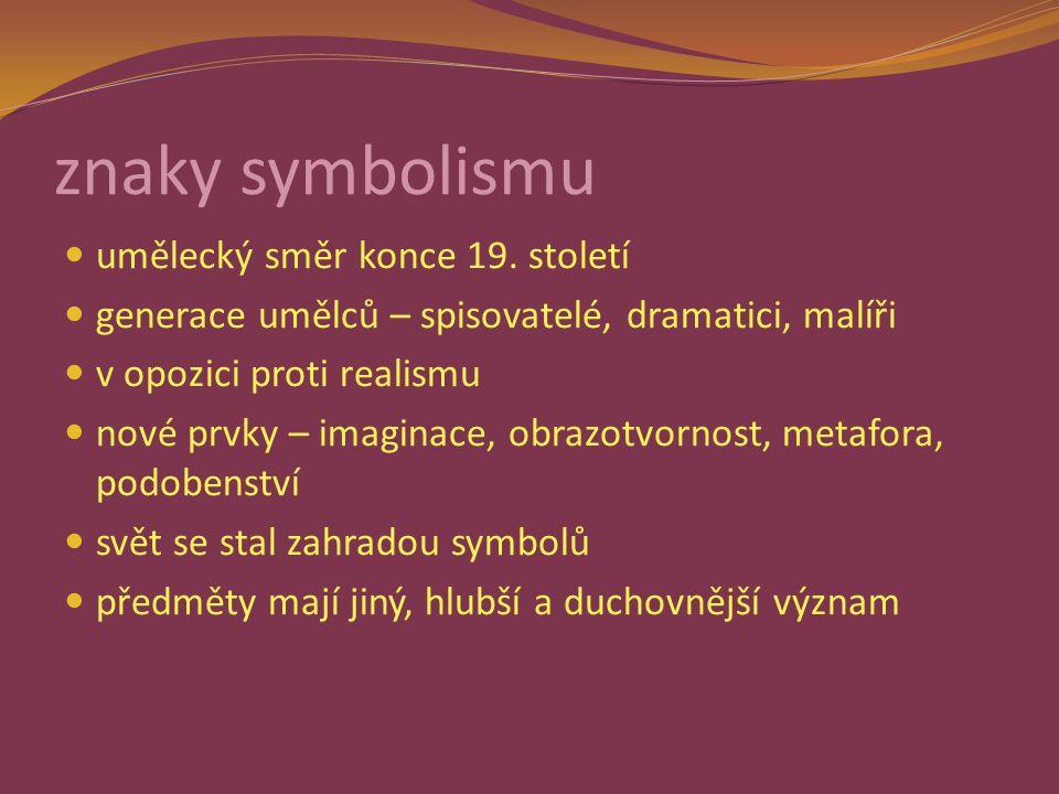 znaky symbolismu umělecký směr konce 19.