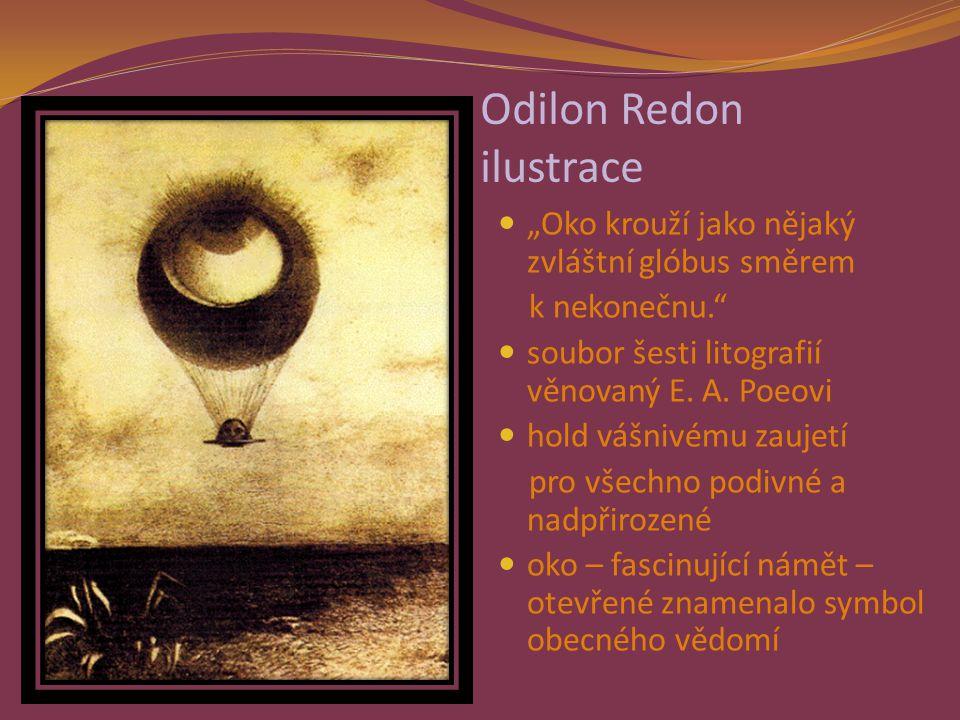 """Odilon Redon ilustrace """"Oko krouží jako nějaký zvláštní glóbus směrem k nekonečnu. soubor šesti litografií věnovaný E."""
