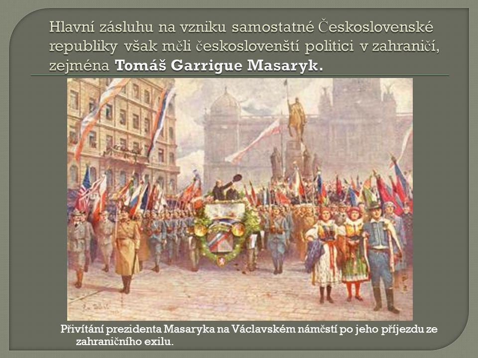 P ř ivítání prezidenta Masaryka na Václavském nám ě stí po jeho p ř íjezdu ze zahrani č ního exilu.