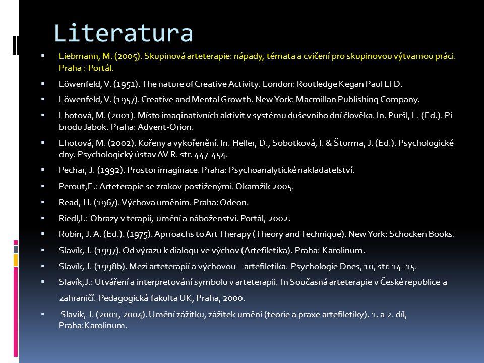 Literatura  Liebmann, M.(2005).