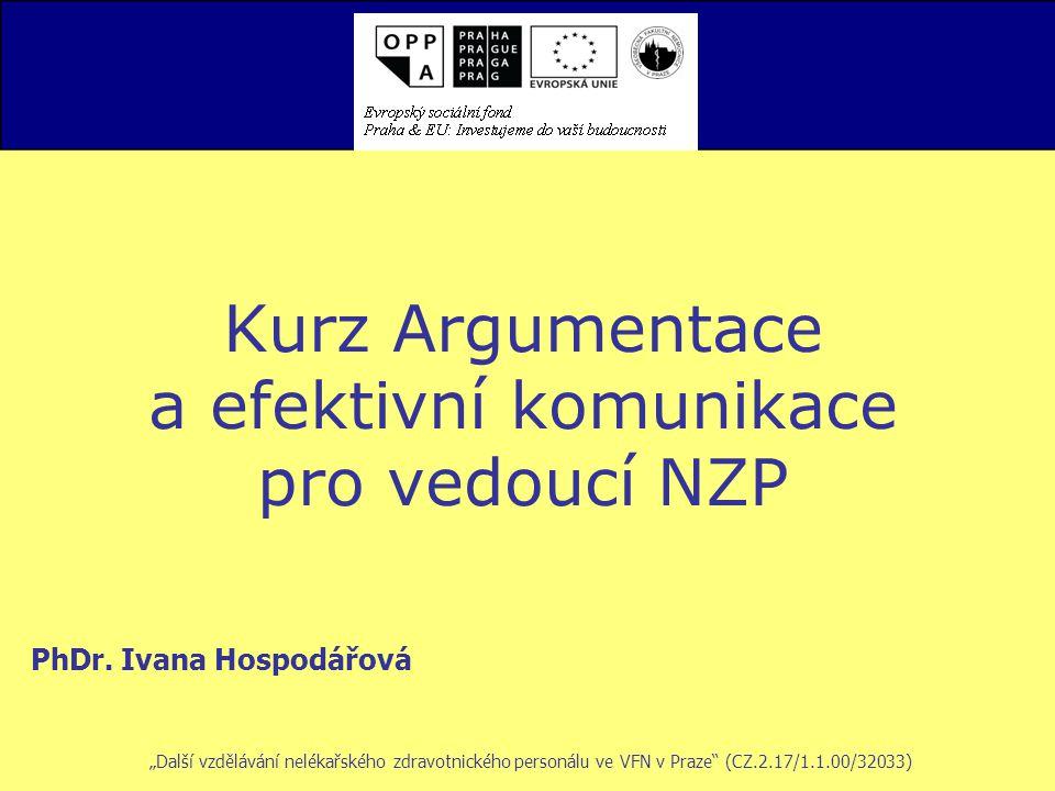 Kurz Argumentace a efektivní komunikace pro vedoucí NZP PhDr.