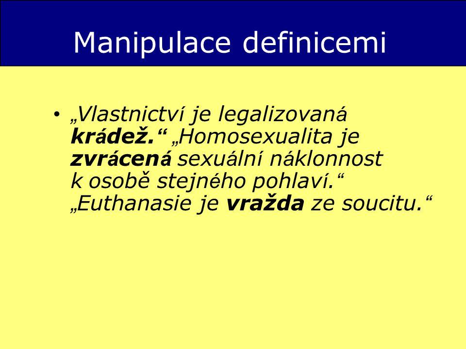 "Manipulace definicemi "" Vlastnictv í je legalizovan á kr á dež."