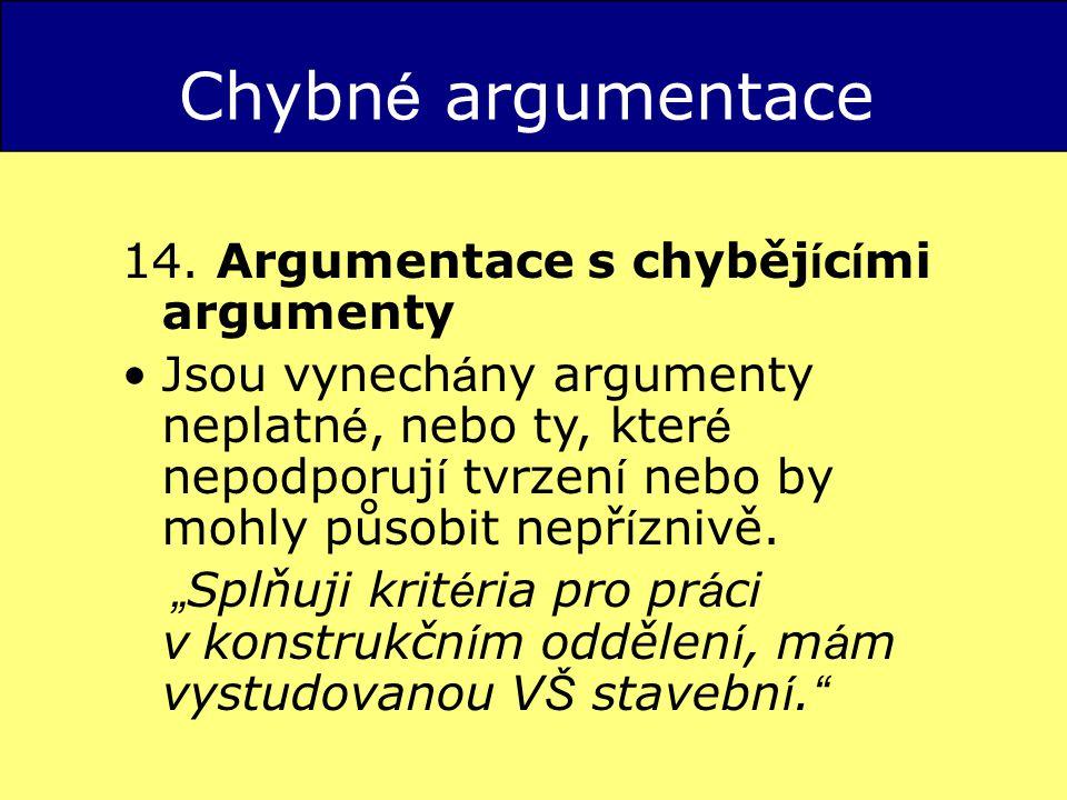 Chybn é argumentace 14.