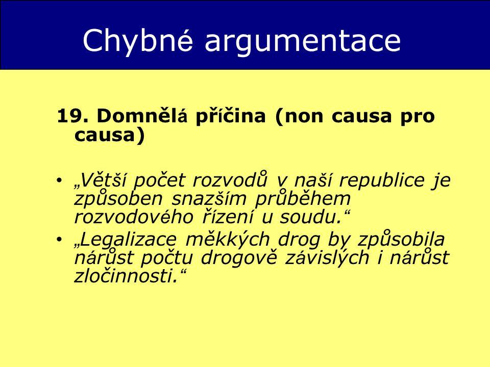 Chybn é argumentace 19.
