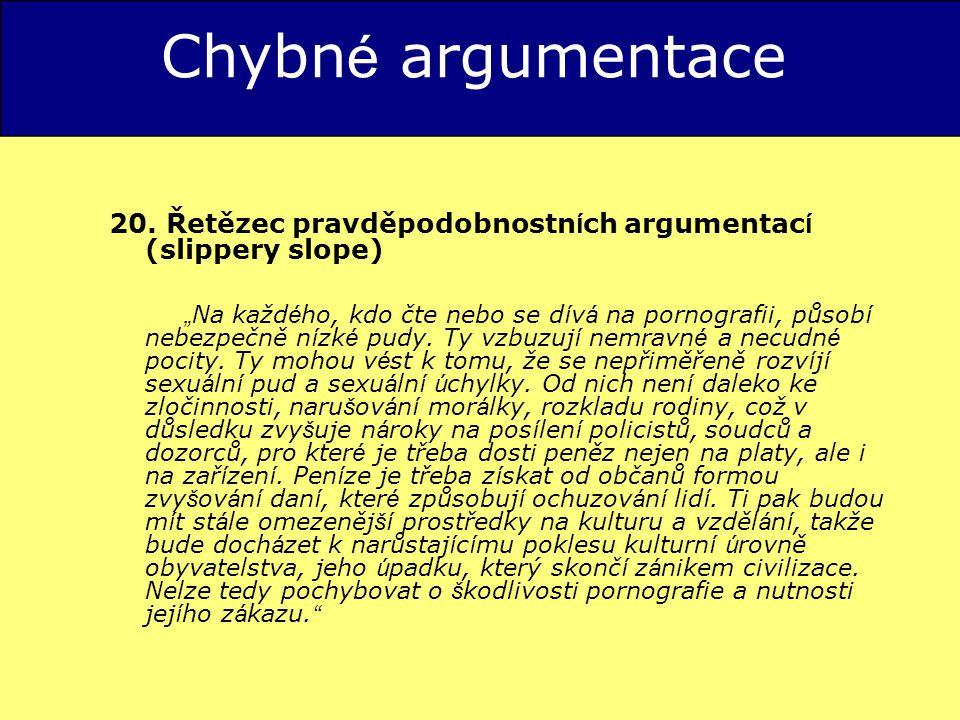 Chybn é argumentace 20.