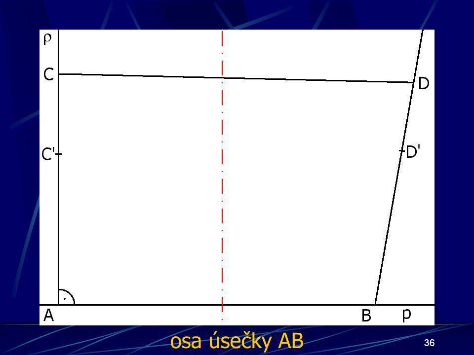 35 Konstrukce prvního případu Buď dána rovina ρ, dále: 5. ∡ ABD', jehož velikost je větší než 90° 6. Úsečka AC tak, že  AC  = d 7. Úsečka BD tak, že  