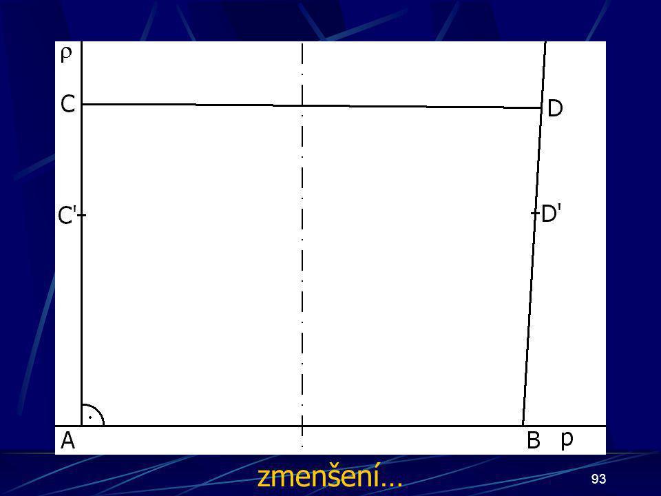 92 Konstrukce třetího případu Buď dána rovina ρ, dále: 6. Úsečka AC tak, že  AC  = d 7. Úsečka BD tak, že  BD  = d 8. Úsečka CD 9. Čtyřúhelník ABCD 10