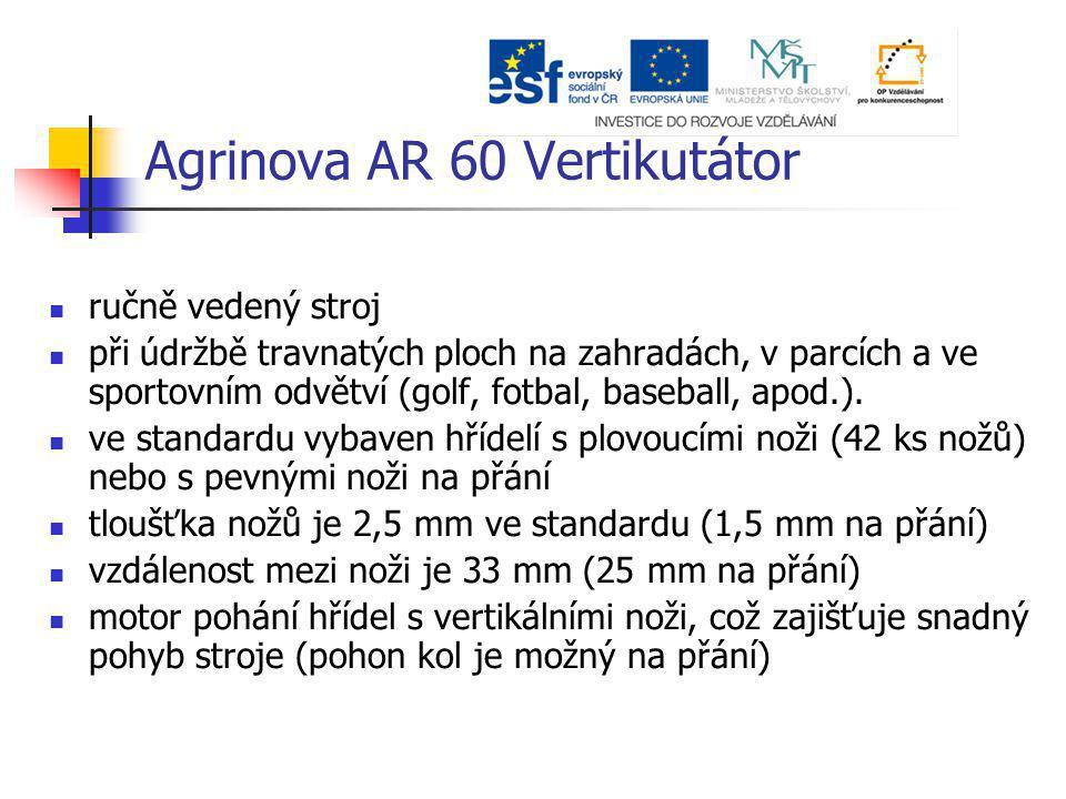Agrinova AR 60 Vertikutátor ručně vedený stroj při údržbě travnatých ploch na zahradách, v parcích a ve sportovním odvětví (golf, fotbal, baseball, ap