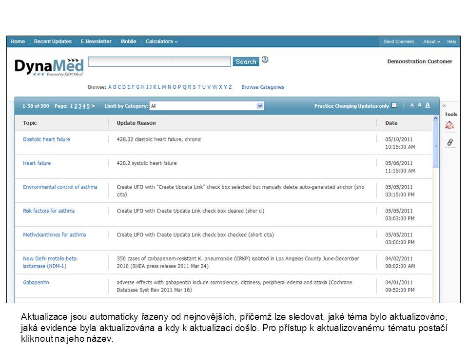 Aktualizace jsou automaticky řazeny od nejnovějších, přičemž lze sledovat, jaké téma bylo aktualizováno, jaká evidence byla aktualizována a kdy k aktualizaci došlo.
