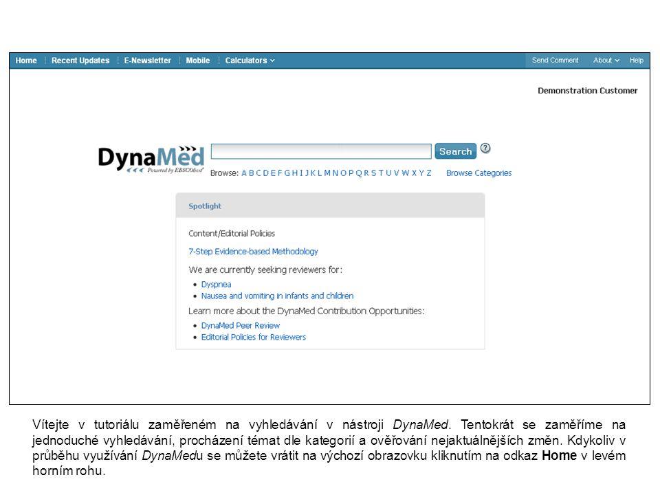 Vítejte v tutoriálu zaměřeném na vyhledávání v nástroji DynaMed.