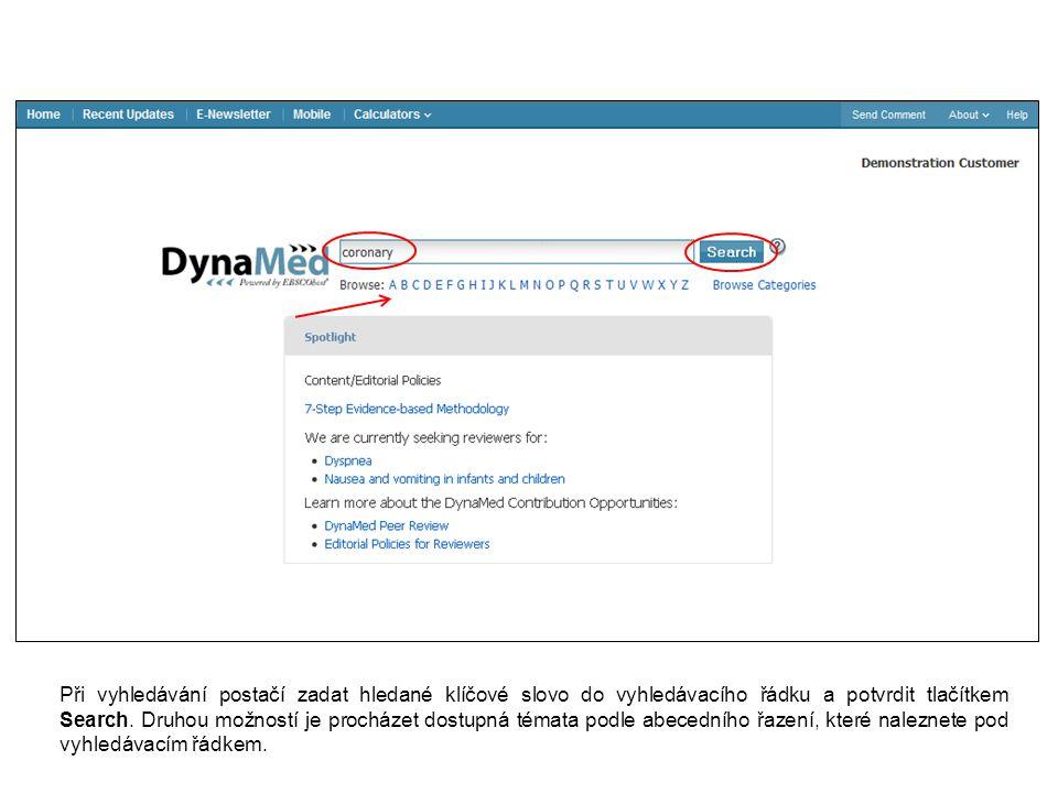 Při vyhledávání postačí zadat hledané klíčové slovo do vyhledávacího řádku a potvrdit tlačítkem Search.