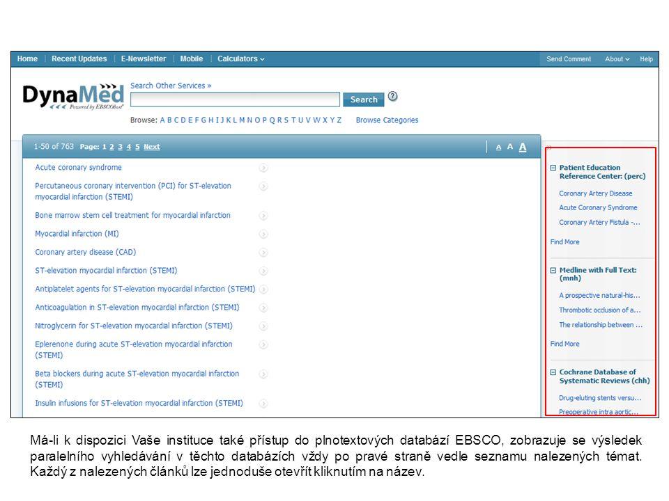 Má-li k dispozici Vaše instituce také přístup do plnotextových databází EBSCO, zobrazuje se výsledek paralelního vyhledávání v těchto databázích vždy po pravé straně vedle seznamu nalezených témat.