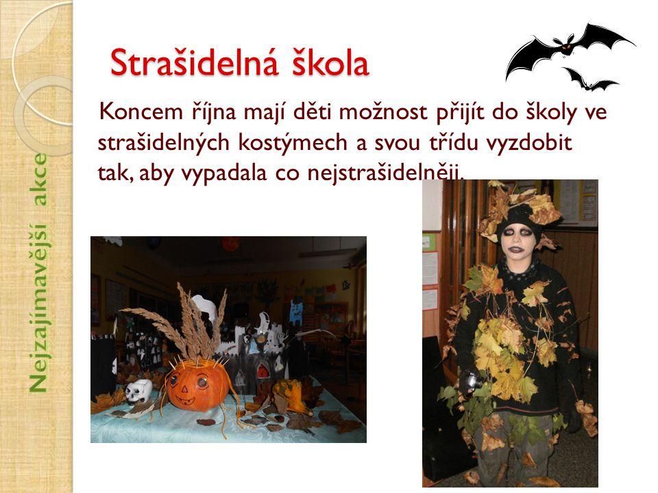 Strašidelná škola Koncem října mají děti možnost přijít do školy ve strašidelných kostýmech a svou třídu vyzdobit tak, aby vypadala co nejstrašidelněj