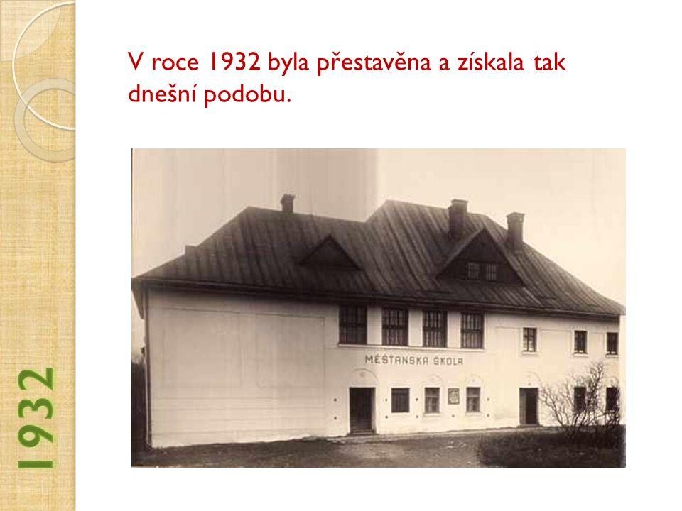 V roce 1932 byla přestavěna a získala tak dnešní podobu.